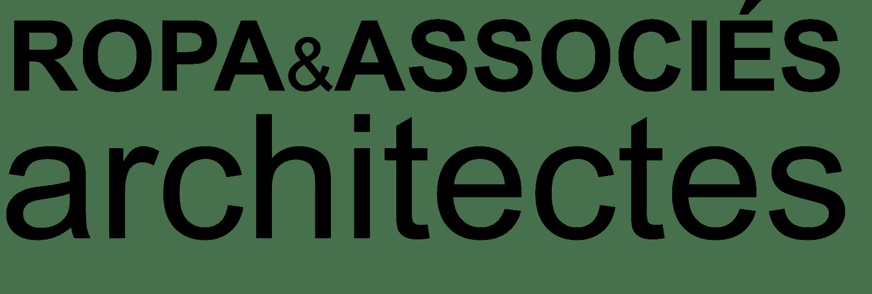 ROPA & ASSOCIÉS ARCHITECURE